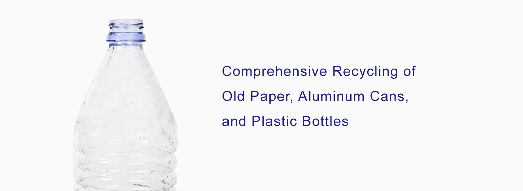 Comprehensive Recycling of Old Paper, Aluminum Cans, and Plastic Bottles
